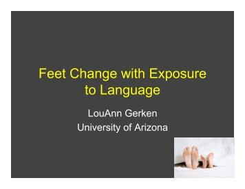Feet Change with Exposure to Language - CUNY Phonology Forum