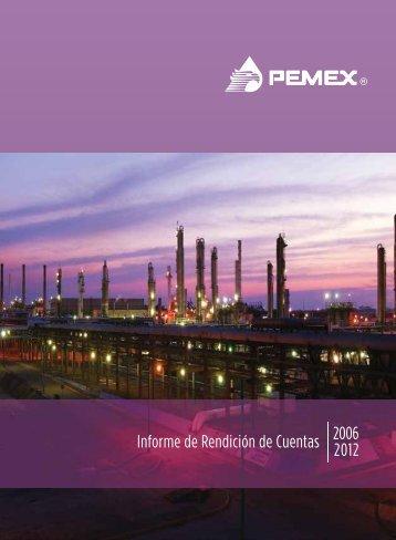 Informe de Rendición de Cuentas 2006-2012 - PEMEX.com
