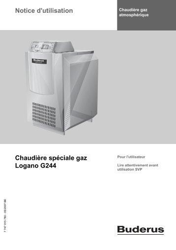 Notice d'utilisation Chaudière spéciale gaz Logano G244