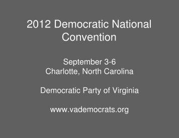 DPVA 2012 Delegate Selection Presentation - Democratic Party of ...