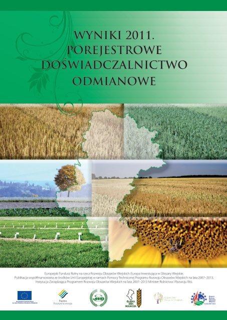 wyniki 2011. porejestrowe doświadczalnictwo odmianowe - KSOW