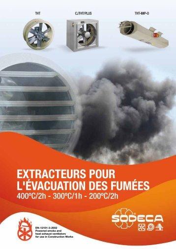 EXTRACTEURS POUR L'ÉVACUATION DES FUMÉES - Sodeca