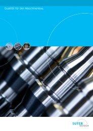 Qualität für den Maschinenbau. - Emil Suter Maschinenfabrik AG
