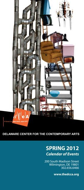 SPRING 2012 - Delaware Center for the Contemporary Arts