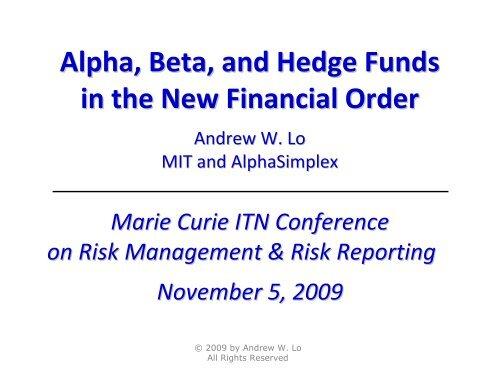 Alpha, Beta, and Hedge Funds in the New Financial Order