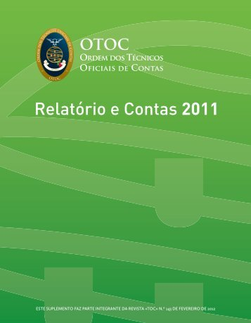 Relatório e Contas 2011 - Ordem dos Técnicos Oficiais de Contas