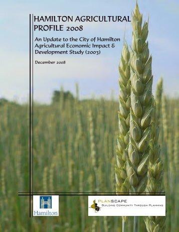 hamilton agricultural profile 2008 - Hamilton Economic Development