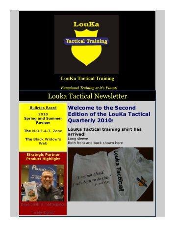Second Quarter 2010 - LouKa Tactical Training, LLC