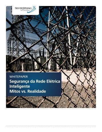 Segurança da Rede Elétrica Inteligente Mitos vs. Realidade