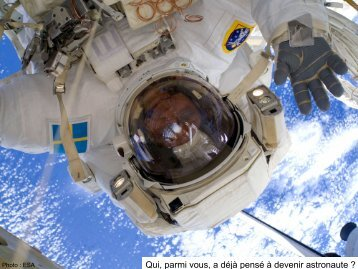 Qui, parmi vous, a déjà pensé à devenir astronaute ? - OUFTI-1