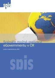 Scénáře možné realizace eGovernmentu v ČR - ICT unie