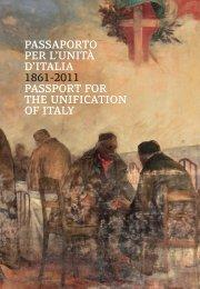 PASSAPORTO PER L'UNITÀ D'ITALIA 1861-2011 ... - Palazzo Strozzi