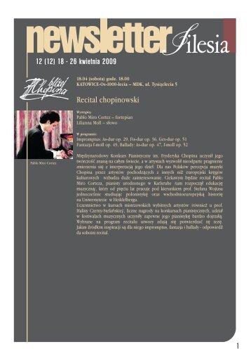 Recital chopinowski 12 (12) 18 - 26 kwietnia 2009 1 - Silesia