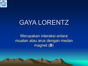GAYA LORENTZ - Staff Phys