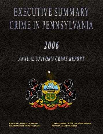 2006 Executive Summary - Pennsylvania State Police Reporting ...