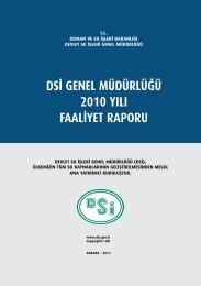 DSİ Genel Müdürlüğü 2010 Yılı Faaliyet Raporu - Devlet Su İşleri ...