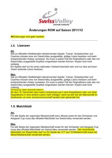 Änderungen ROW auf Saison 2011/12 1.4. Lizenzen 1.5. Matchblatt