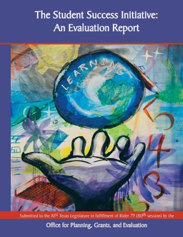 The Student Success Initiative: An Evaluation Report - TEA - Home ...