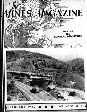 J A N U A R Y 1940 4. ^ ^ VOLUME 30 No. 1 - Mines Magazine ...