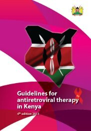Guidelines for Antiretroviral Therapy in Kenya 4th Edition 2011