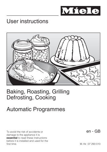 User instructions Baking, Roasting, Grilling Defrosting, Cooking ...