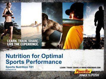 Introduction Importance of Sports Nutrition Step 1 ... - PowerBar.Com