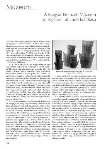 A Magyar Nemzeti Múzeum új régészeti állandó kiállítása
