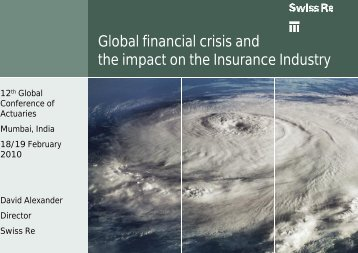 Global financial crisis and the impact on the Insurance Industry