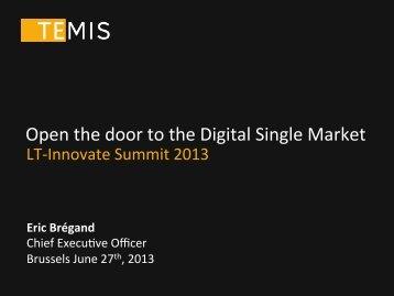 Open the door to the Digital Single Market - LT-Innovate
