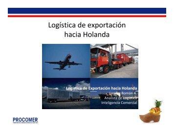 Logística de exportación Holanda, Diciembre 2011 - Procomer
