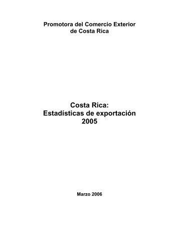 Costa Rica: Estadísticas de exportación 2005 - Procomer