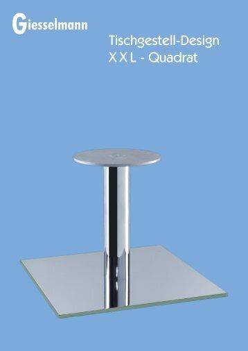 Tischgestelle XXL - Quadrat - Franz Giesselmann Metallwaren ...