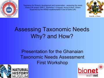 Assessing Taxonomic Needs Why? and How? - BioNET