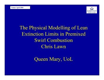 The Physical Modelling of Lean Extinction Limits in Premixed Swirl ...
