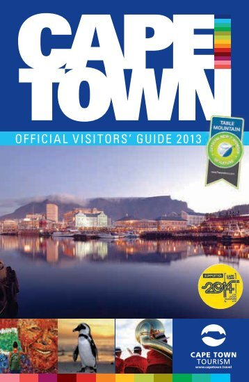 OFFICIAL VISITORS' GUIDE 2013 - Cape Town Tourism