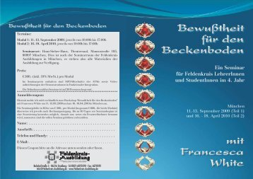 Ein Seminar für LehrerInnen und StudentInnen im 4. Jahr Feldenkrais