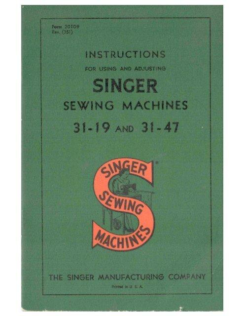 Singer Models, 31-19 & 31-47 Manual - ISMACS