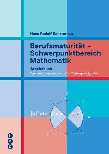 Berufsmaturität – Schwerpunktbereich Mathematik - h.e.p. verlag ag ...