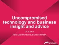 Uncompromised technology and business insight and advice - Tekes