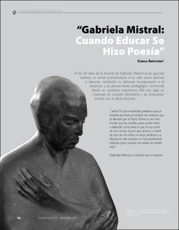 """""""Gabriela Mistral: Cuando Educar Se Hizo Poesía"""" - Revista Docencia"""