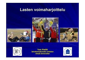 Lasten- ja nuorten voimaharjoittelu; Tom Pietilä