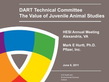 The Value of Juvenile Animal Studies - ILSI Health and ...