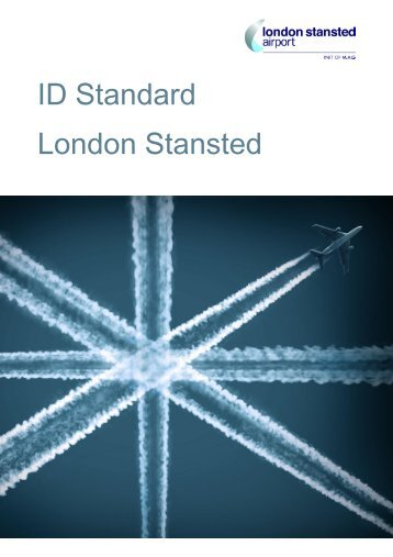 Download our ID Standard - London Stansted Airport