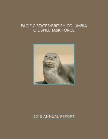 2010 - Pacific States/British Columbia Oil Spill Task Force
