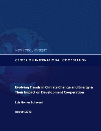 Evolving Trends in Climate Change and Energy & Their Impact on ...