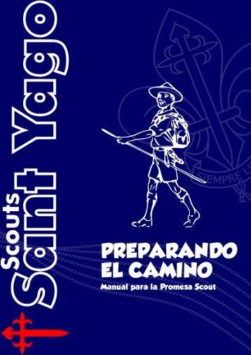 Preparando el camino. Manual para la Promesa ... - Scouts Sant Yago