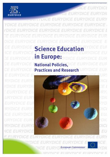 Science Education in Europe: National Policies, Practices ... - Eurydice