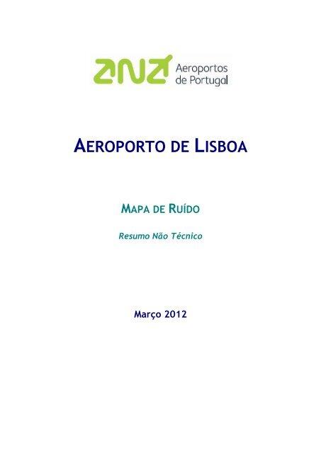 Mapa De Ruido Do Aeroporto De Lisboa Ana Aeroportos De Portugal