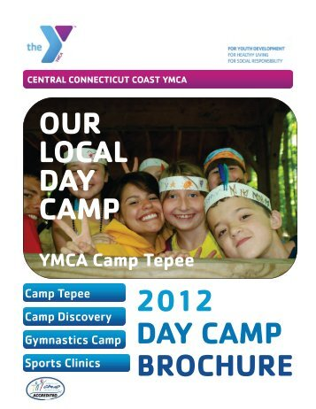 2012 day camp brochure our local day camp - Central Connecticut ...