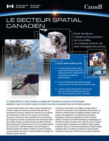 Le secteur spatiaL canadien - Agence spatiale canadienne